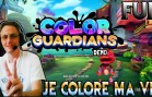 COLOR GUARDIANS: JE COLORE MA VIE