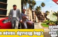 Let's Play GTA 5 FR PS4 #2 Un réveil difficile bro'!